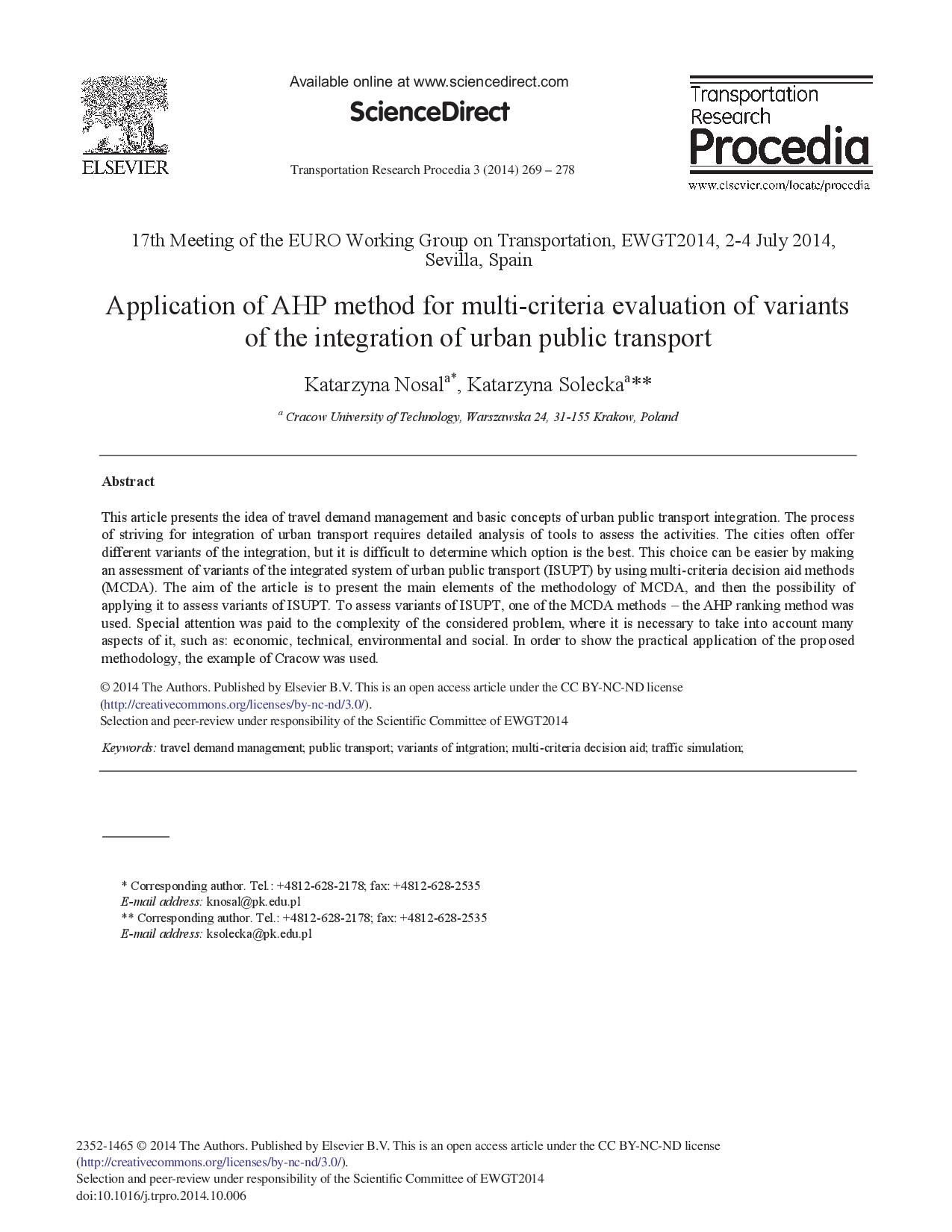 Application of AHP method for multi-criteria evaluation of variants of the integration of urban public transport