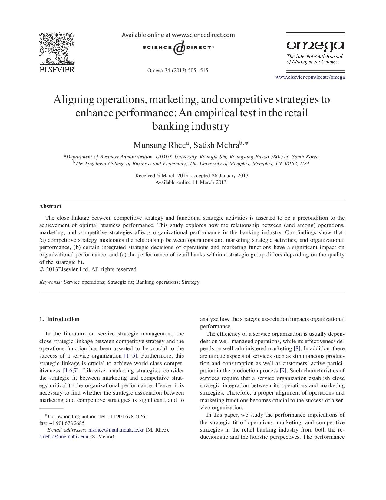 Aligning operations, marketing, and competitive strategies to enhance performance:An empirical test in the retail banking industry