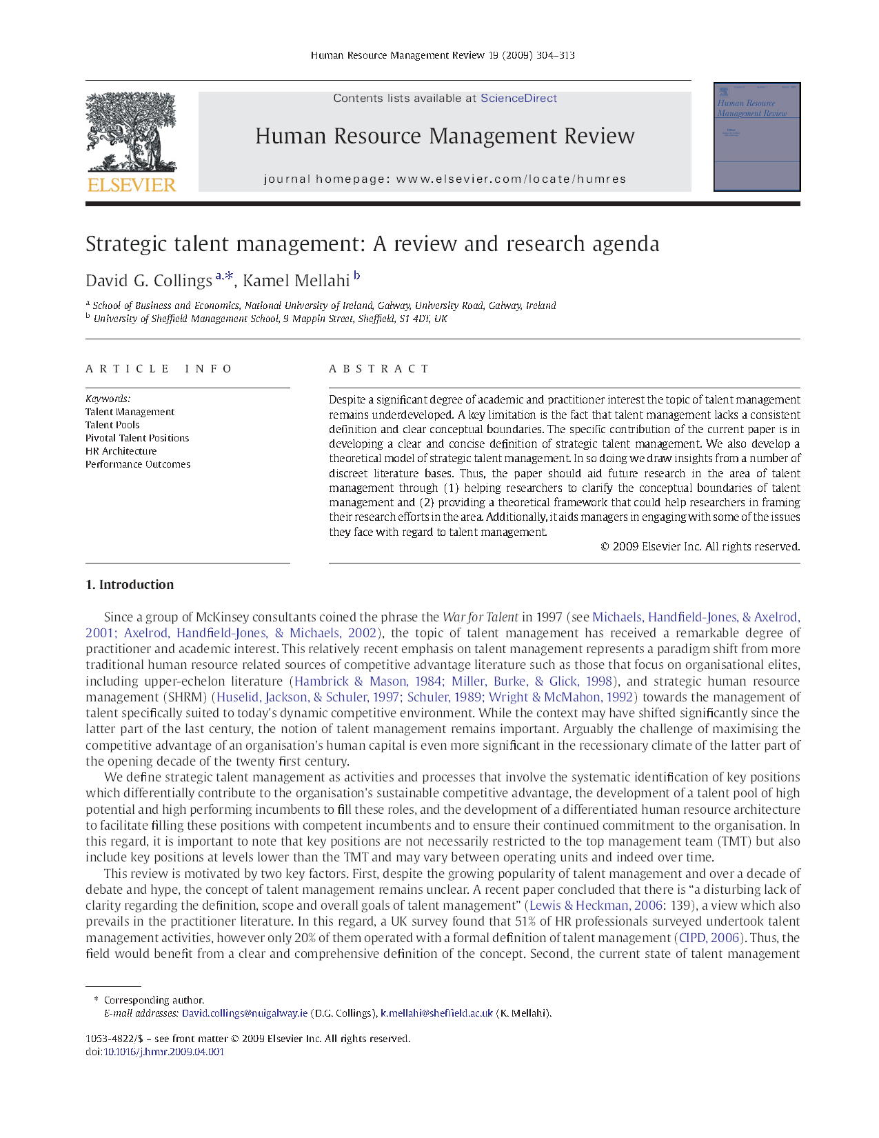 Strategic talent management - A review and research agenda9