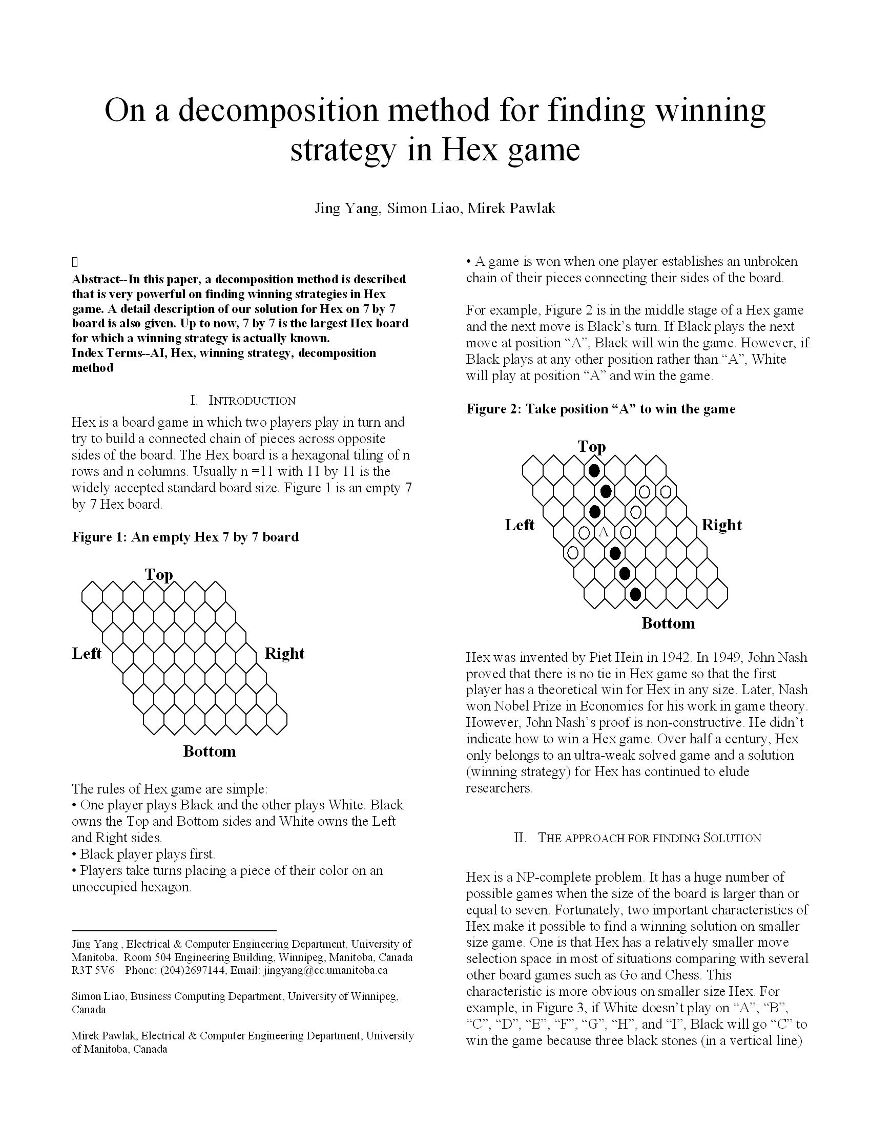 On a decomposition method for finding winning strategy in Hex game 16