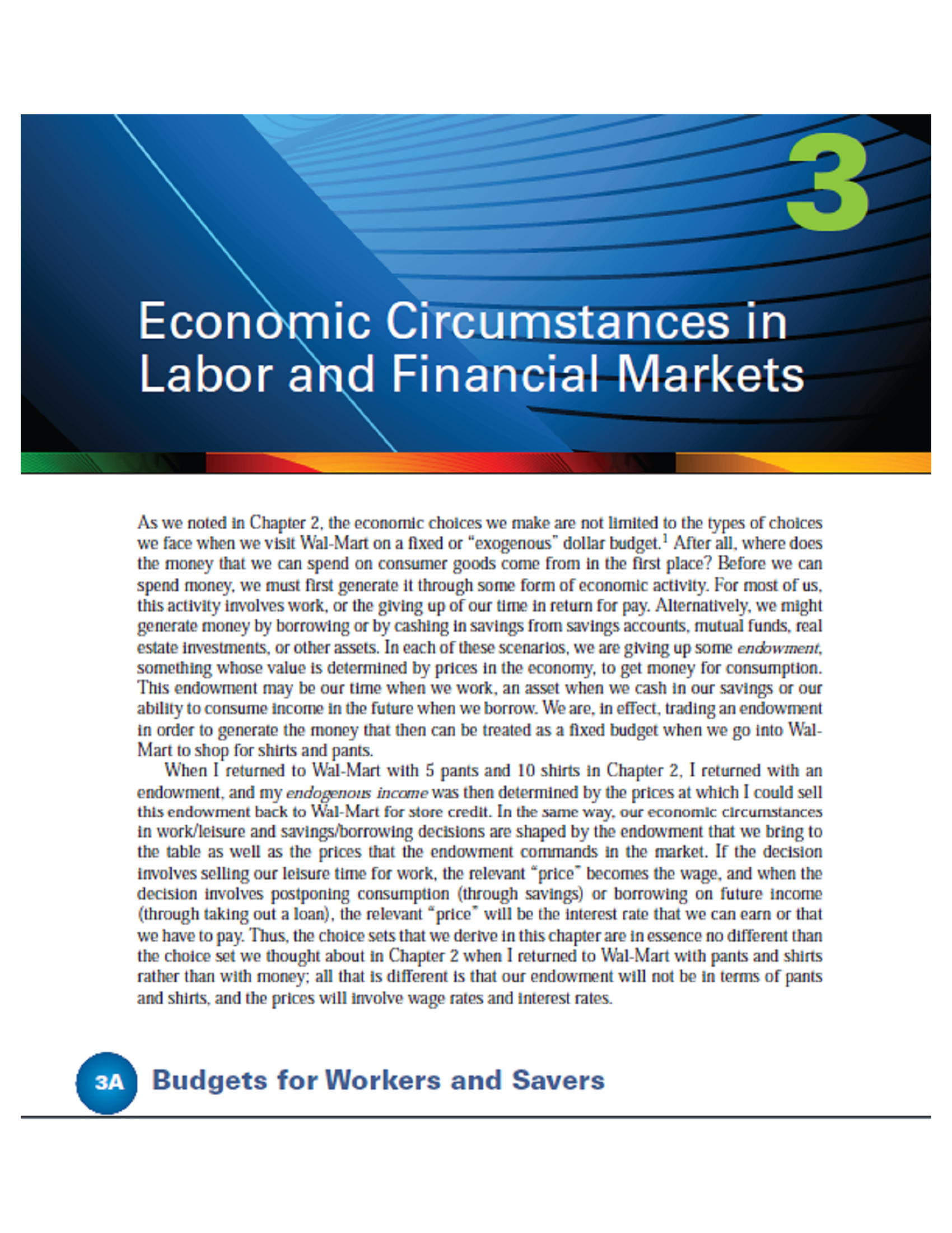 Economic circumstances in labor and financial markets 26