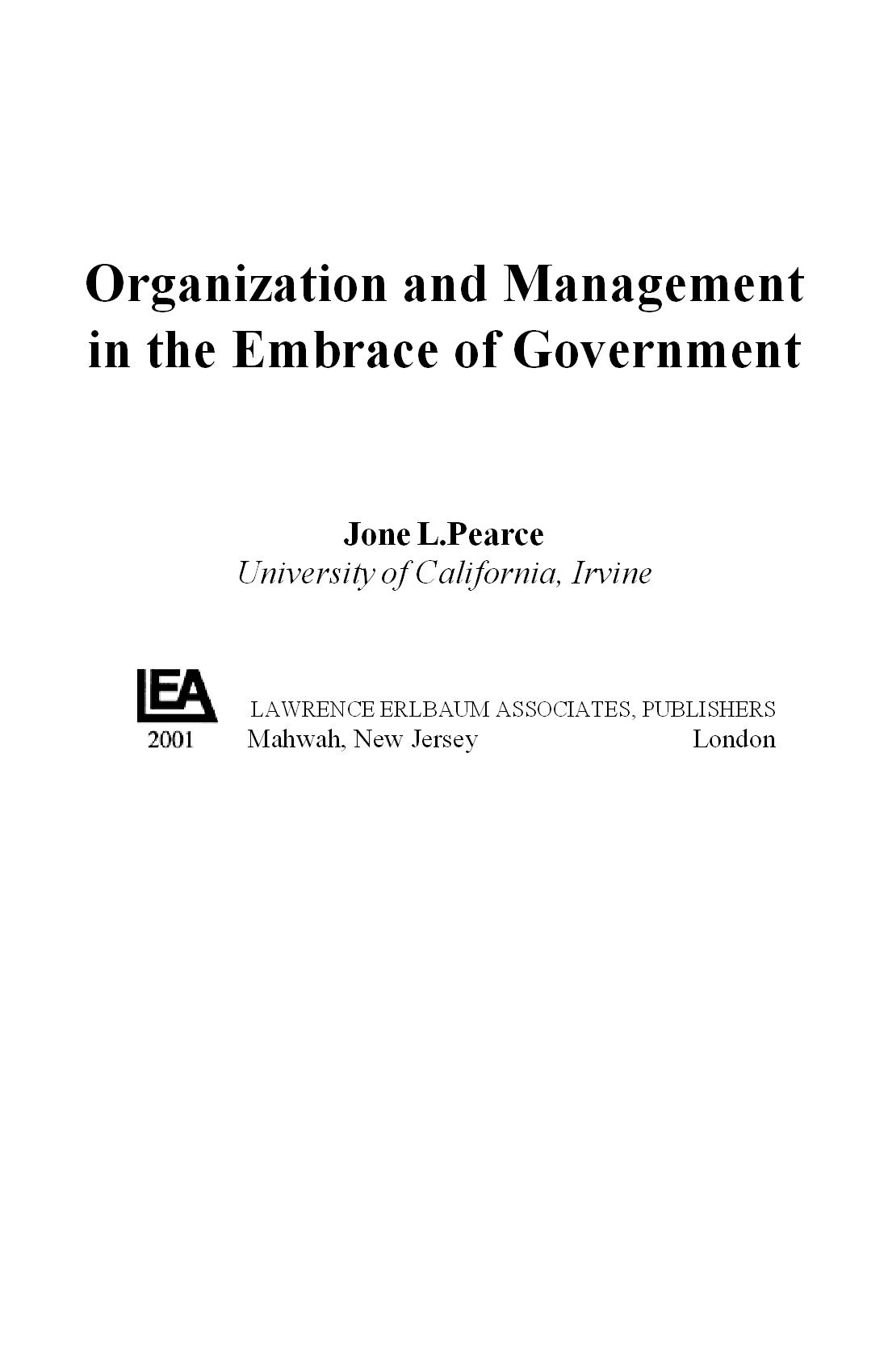Organization and Management in the Embrace of Government  53