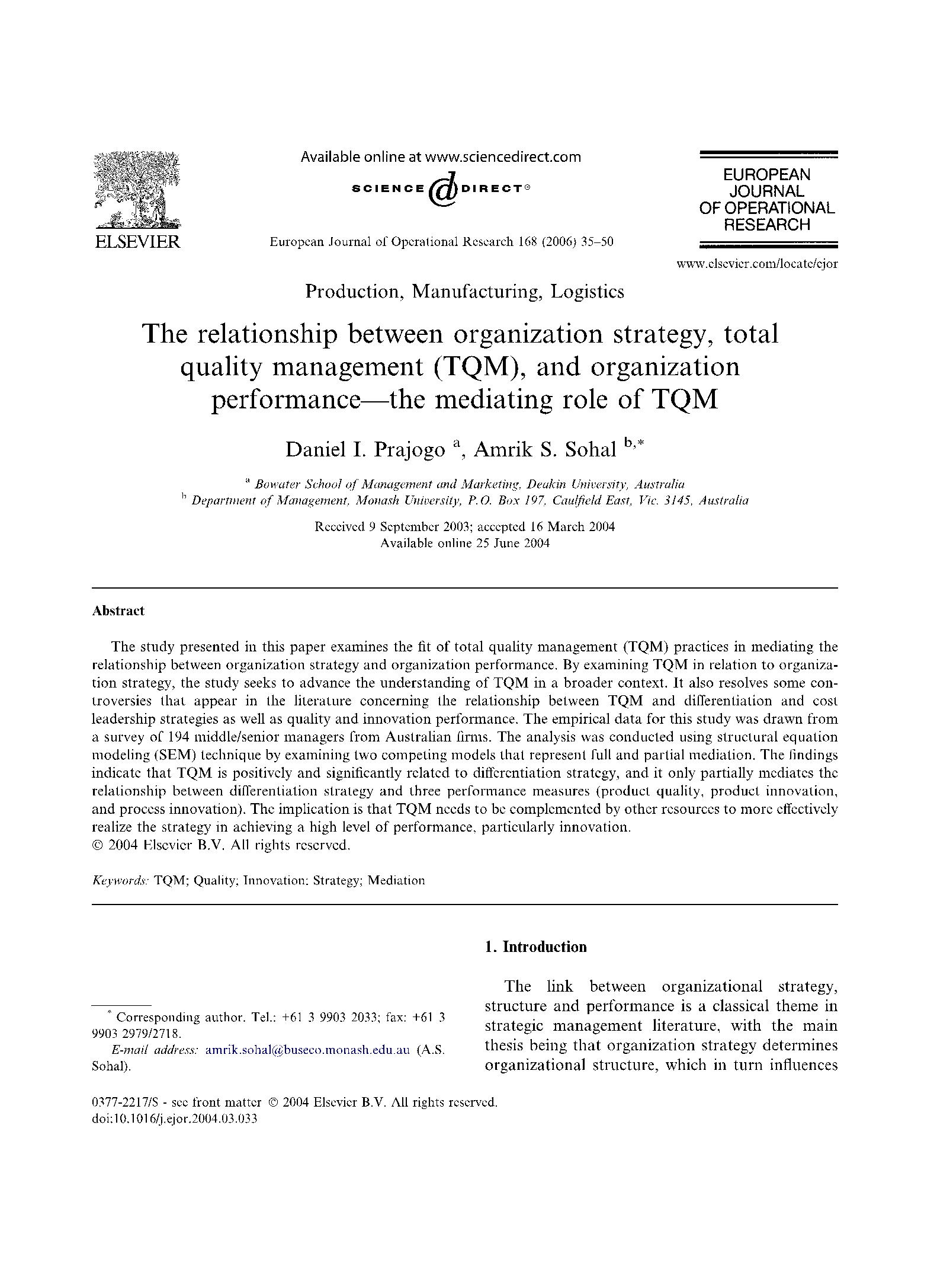 The relationship between organization strategy, total quality management (TQM), and organizationperformance––the mediating role of TQM 16